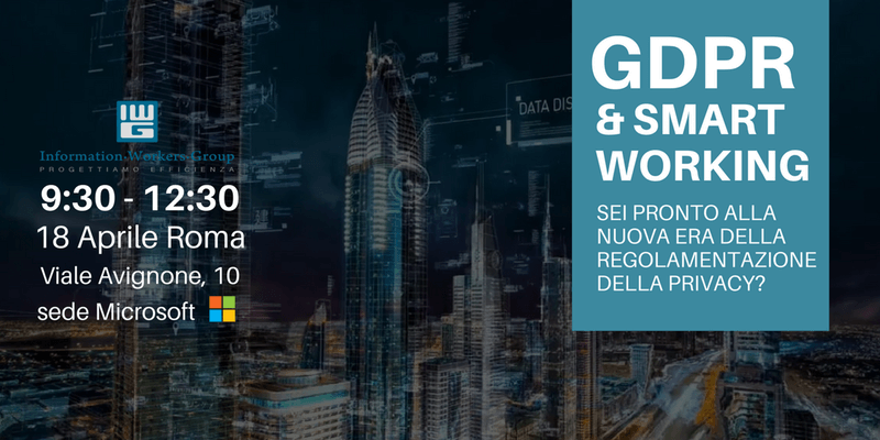 Seminario per fare chiarezza su GDPR e Smart Working